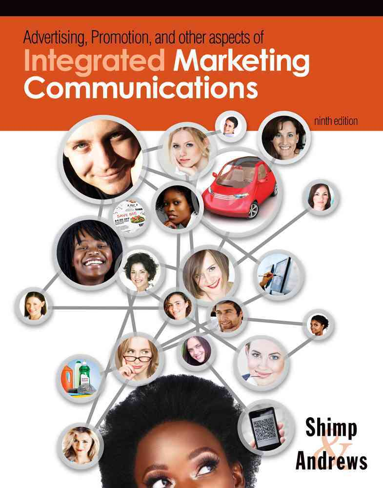 Advertising Promotion and Other Aspects of Integrated Marketing Communications By Andrews, J. Craig/ Shimp, Terence A.
